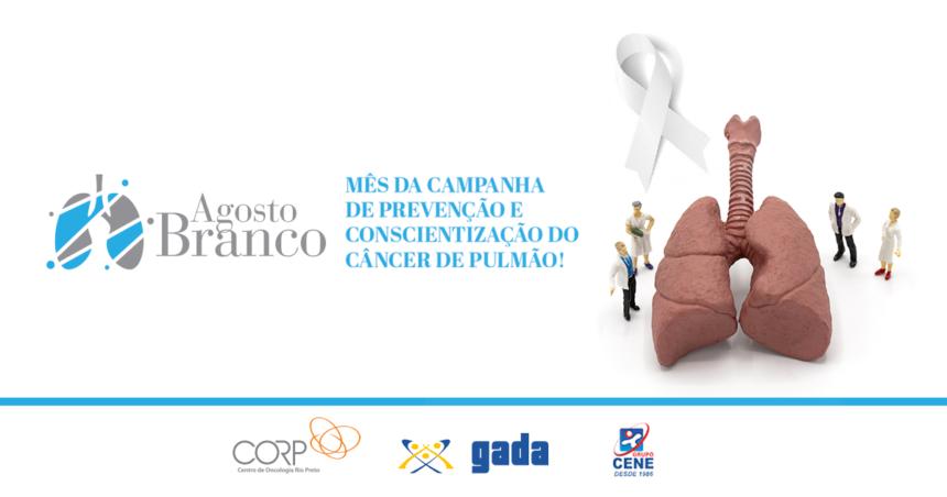 Agosto Branco: câncer de pulmão, prevenção, tratamentos e direitos dos pacientes
