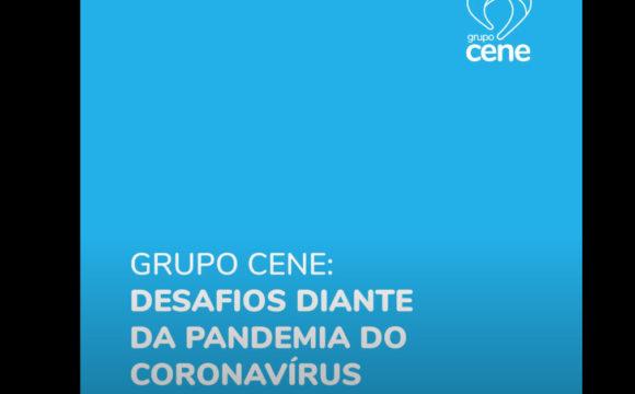 Pandemia do Coronavírus: Grupo Cene realiza ações administrativas